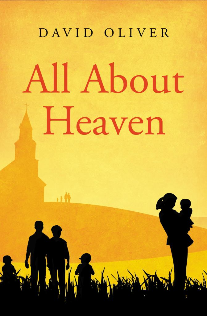Non-fiction books about Christian living All about Heaven by David Oliver